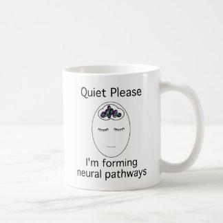 Mug Tranquillité svp : Je forme des voies neurales