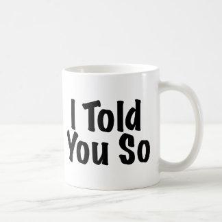 Mug Vous a dits ainsi