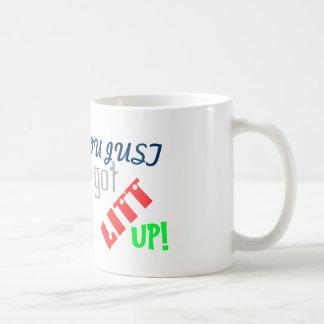 Mug Vous juste avez obtenu Litt !