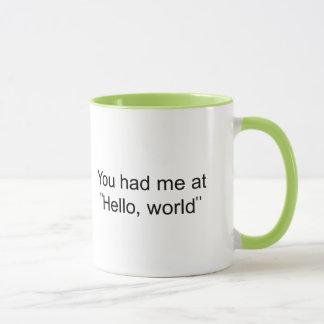 """Mug Vous m'avez eu à """"bonjour, monde """""""
