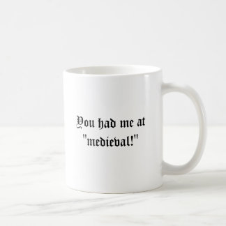 "Mug Vous m'avez eu à ""médiéval ! """