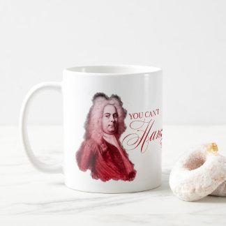 Mug Vous ne pouvez pas Handel ce calembour classique
