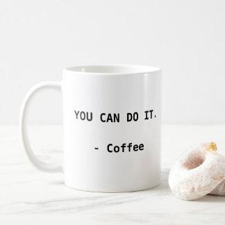 Mug Vous pouvez le faire. - Café