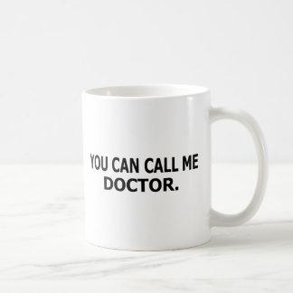 Mug Vous pouvez m'appeler docteur