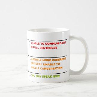Mug Vous pouvez parler maintenant attaquez avec des