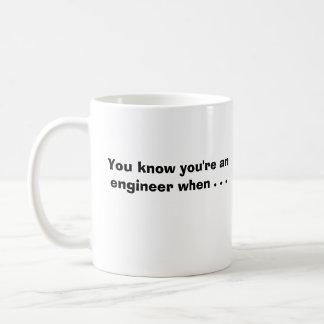 Mug Vous savez que vous êtes un ingénieur quand…