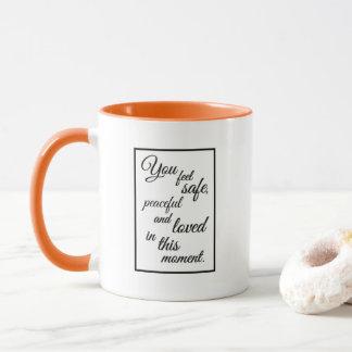 """Mug """"Vous sentez en sécurité, paisibles et aimés dans"""