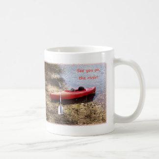 Mug Voyez-vous sur la rivière