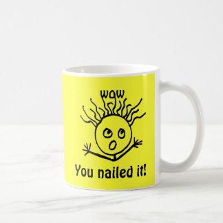 Mug WOUAH, vous l'avez cloué !
