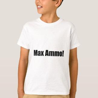 Munitions maximum ! t-shirts