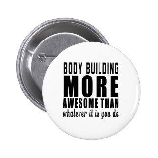 Musculation plus impressionnante que celui que ce badges