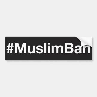 #MuslimBan Autocollant Pour Voiture