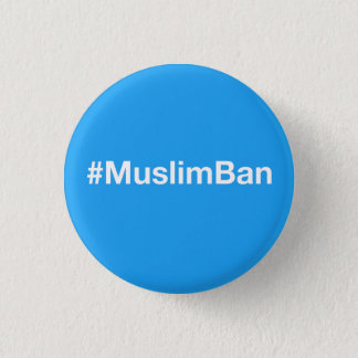 #MuslimBan Badges