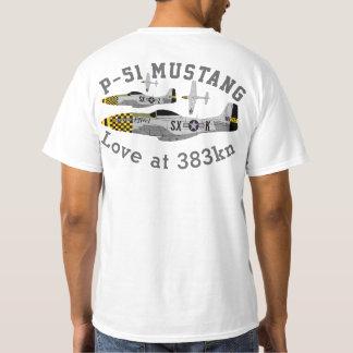 """Mustang de Pfive1 P-51 """"amour au kn 383 """" T-shirt"""
