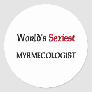 Myrmecologist le plus sexy du monde adhésifs ronds