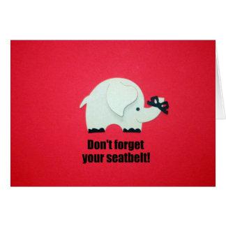 N oubliez pas votre ceinture de sécurité carte de vœux