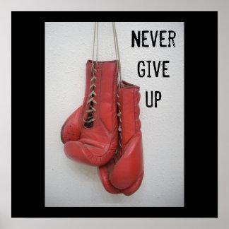 N'abandonnez jamais l'affiche de gants de boxe posters