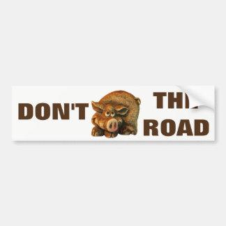 N'accaparez pas le porc mignon Meme de route Autocollant De Voiture
