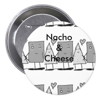 Nacho et fromage badge