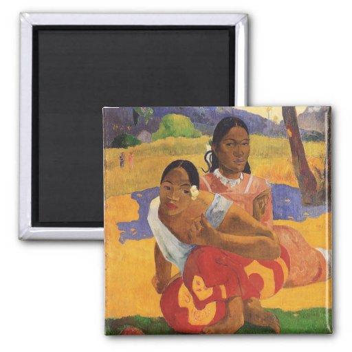 """Nafea Faa Ipoipo"" - Paul Gauguin Aimant"