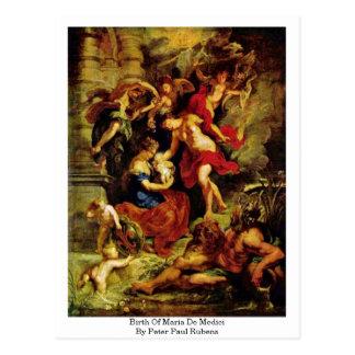 Naissance de Maria De Medici par Peter Paul Rubens Carte Postale