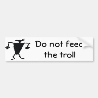 N'alimentez pas le troll autocollant de voiture