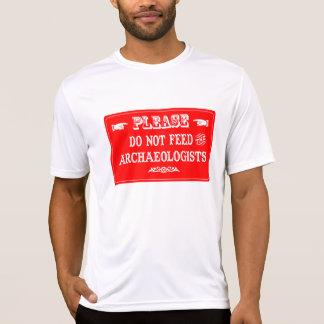 N'alimentez pas les archéologues t-shirt
