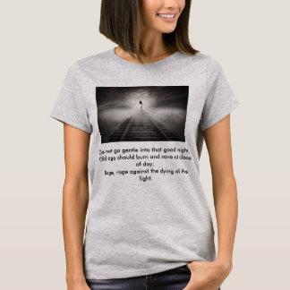N'allez pas doux dans ce T-shirt de bonne nuit