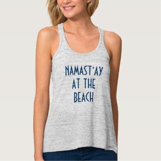 Namast'ay au T-shirt de plage