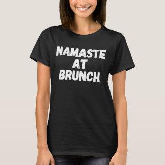 Namaste au brunch t-shirt