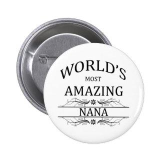 Nana la plus extraordinaire du monde pin's