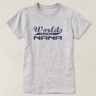 Nana la plus fraîche du monde t-shirt