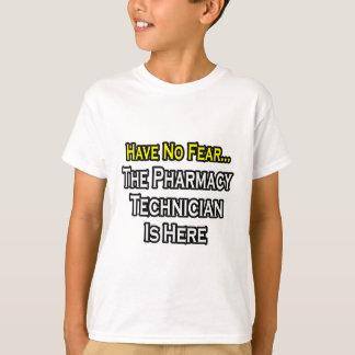 N'ayez aucune crainte, technicien de pharmacie est t-shirt