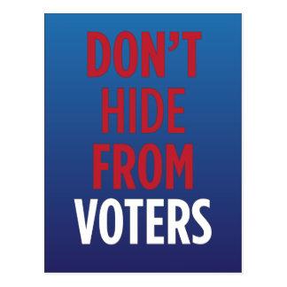 Ne cachez pas des électeurs carte postale