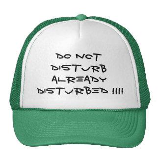 Ne dérangez pas déjà perturbé ! ! ! ! casquettes de camionneur