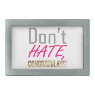 Ne détestez pas, NE FÉLICITEZ PAS ! Boucle De Ceinture Rectangulaire