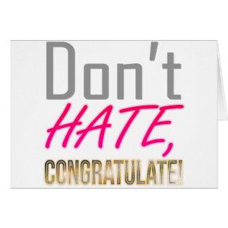Ne détestez pas, NE FÉLICITEZ PAS ! Carte De Vœux