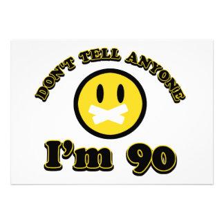 Ne dites pas quiconque que j ai 90 ans invitations