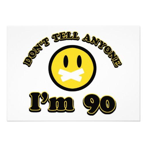 Ne dites pas quiconque que j'ai 90 ans invitations