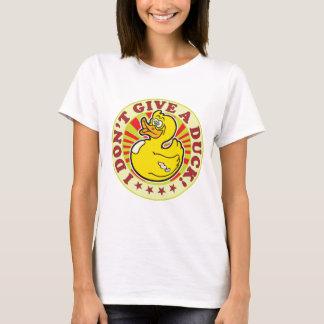 Ne donnez pas un canard t-shirt