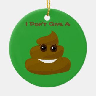 Ne donnez pas un Poo Emoji Ornement Rond En Céramique