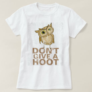 Ne donnez pas une huée DS T-shirt