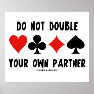 Ne doublez pas votre propre associé (quatre posters