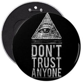 Ne faites pas confiance à n importe qui pin's