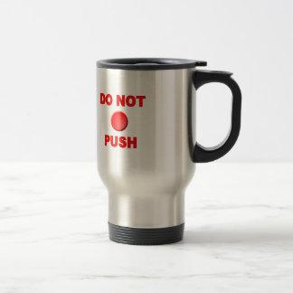 Ne font pas le bouton poussoir mug de voyage en acier inoxydable