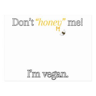 """Ne font pas le """"miel"""" je ! Je suis végétalien Carte Postale"""