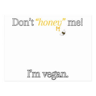 """Ne font pas le """"miel"""" je ! Je suis végétalien Cartes Postales"""