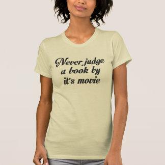 NE JUGEZ JAMAIS UN LIVRE PAR LUI est FILM T-shirts