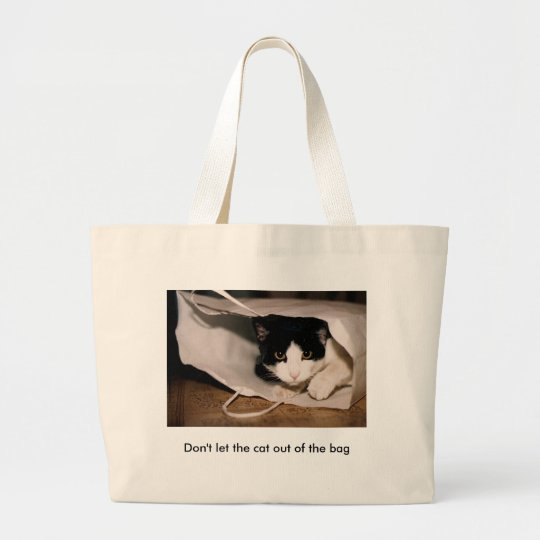 Ne laissez pas le chat hors du sac