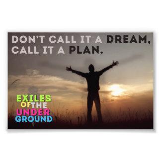 Ne l'appelez pas un rêve, l'appellent un plan. photographies